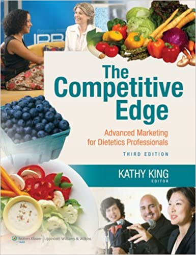 The Competitive edge advanced marketing for dietetics professionals